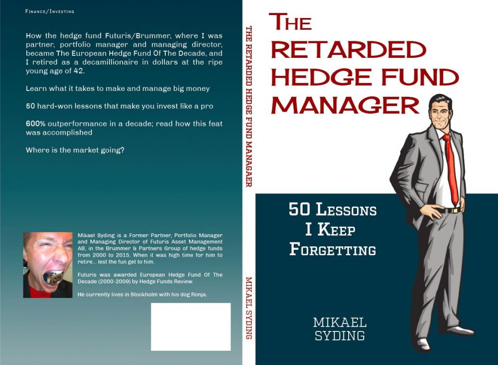 The Retarded Hedge Fund Manager